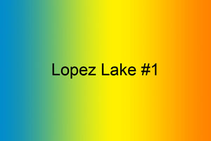 Lopez Lake #1