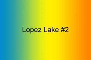 Lopez Lake #2