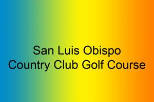 San Luis Obispo Country Club Golf Course